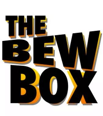 The bew box
