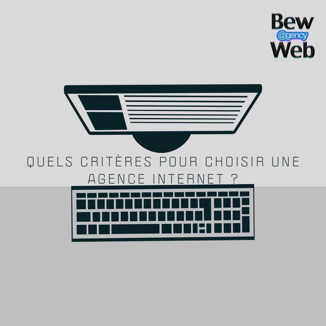 critere pour choisir son agence web